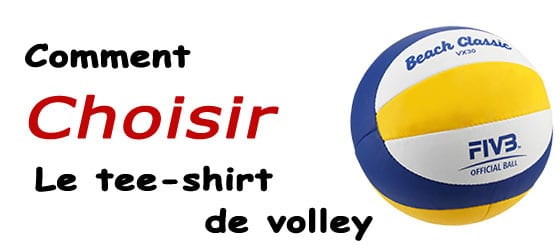 Tee-shirt de volley choisir