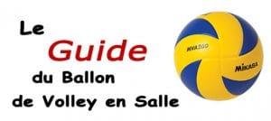 Guide ballon volley en salle